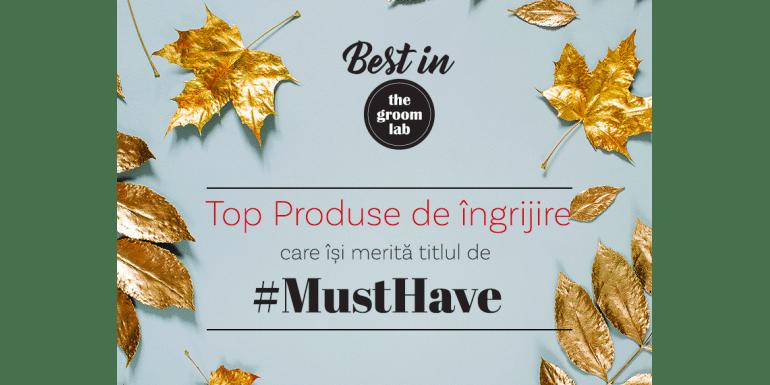 MUST TRY Top 5 produse de îngrijire care își merită popularitatea